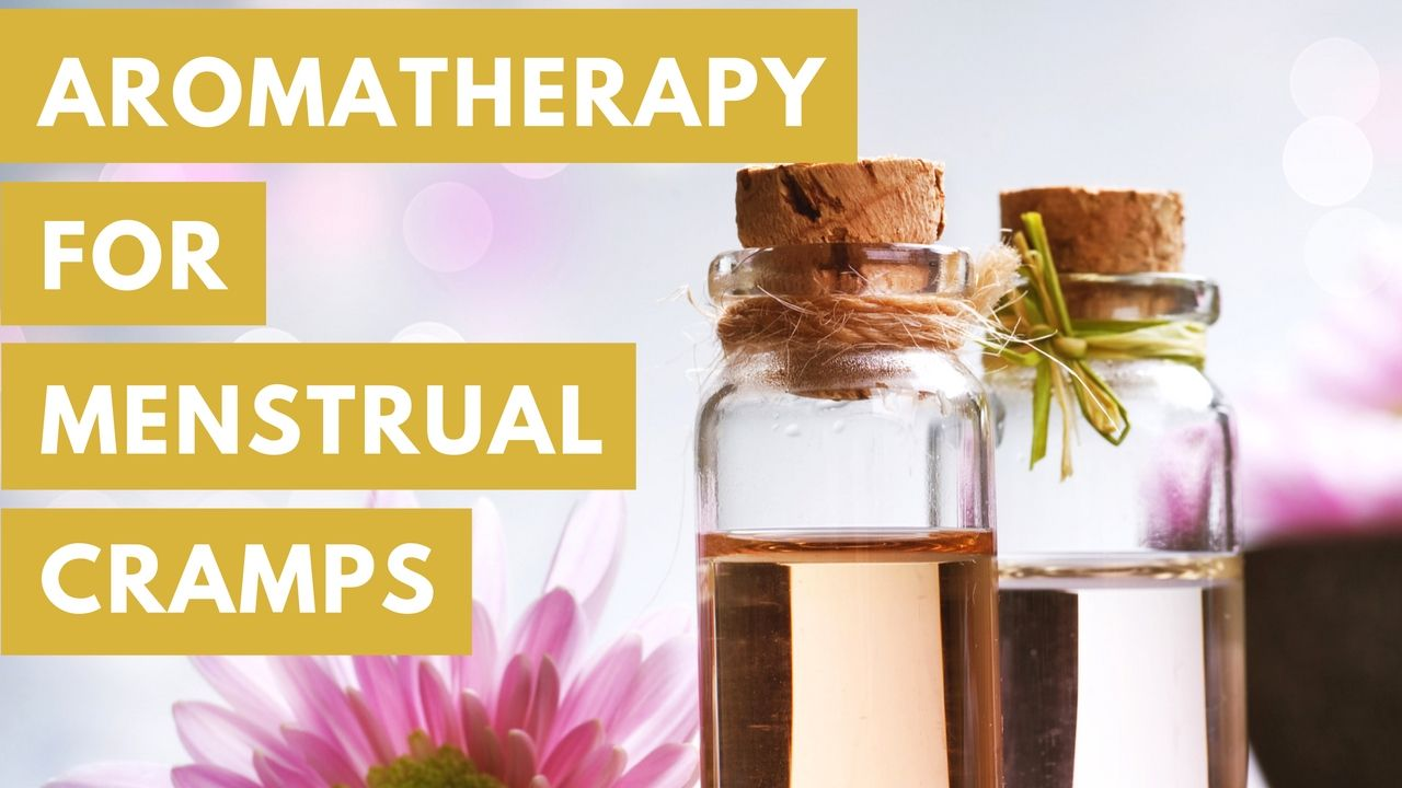 massage monday aromatherapy for menstrual cramps