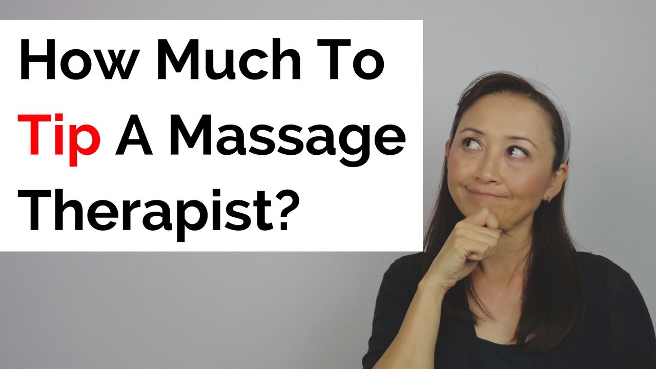 Massage Monday How much to tip massage therapist