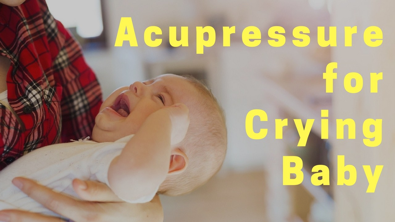 Massage Monday acupressure for crying baby