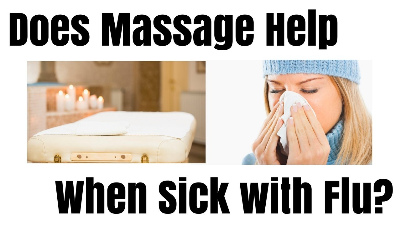Massage Monday should I get massage when sick?