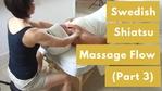 Massage Monday Swedish Shiatsu Flow Part 3