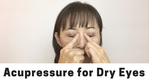 Massage Monday acupressure for dry eyes