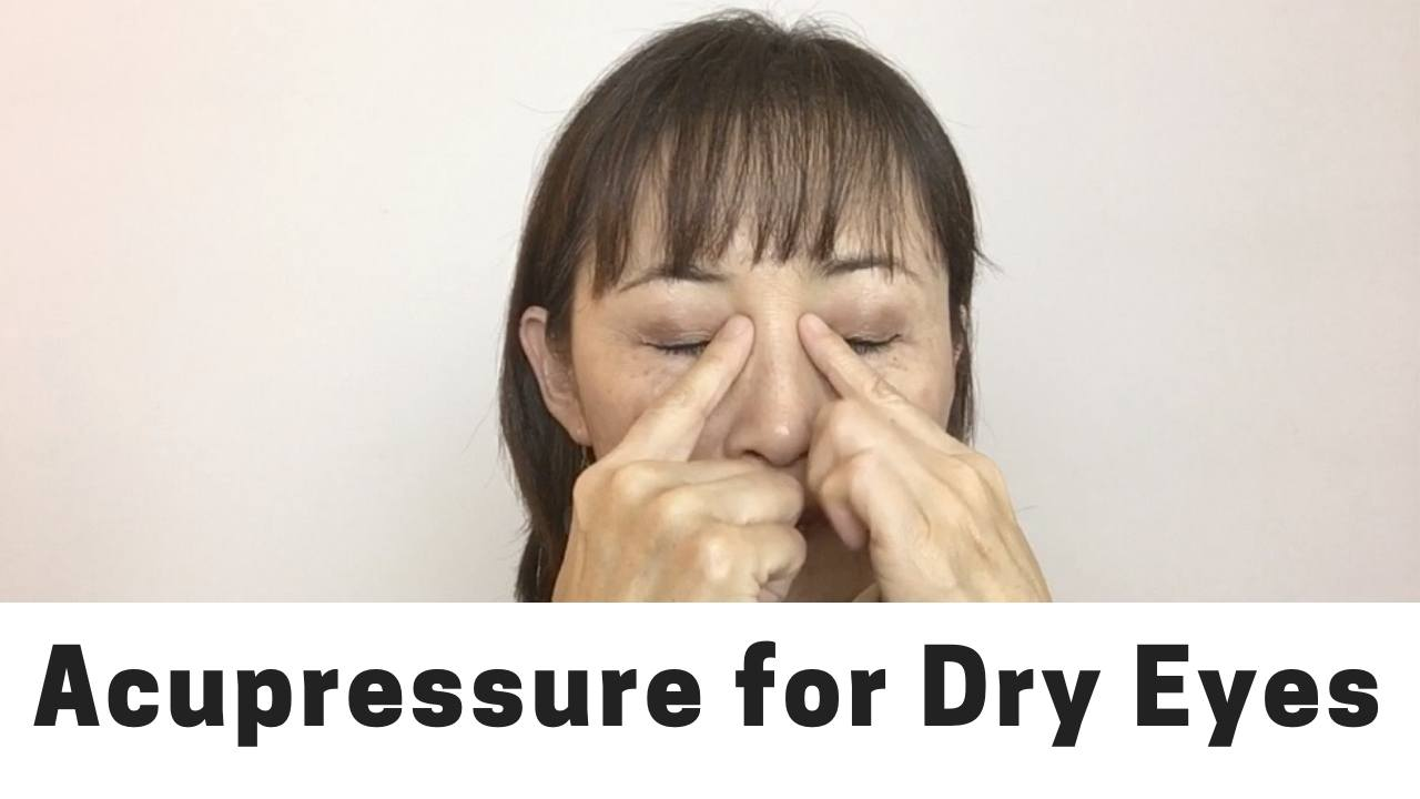 Acupressure For Dry Eyes  Massage Monday  429