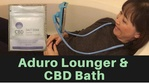Massage Monday Aduro Lounger and CBD Salt Soak by CBD Essentials
