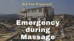 Massage Monday emergency preparedness during massage
